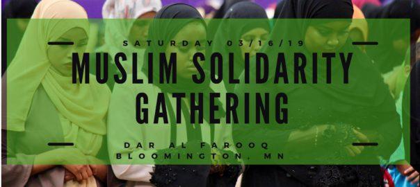 MUSLIM SOLIDARITY GATHERING, DAR AL-FAROOQ ISLAMIC CENTER